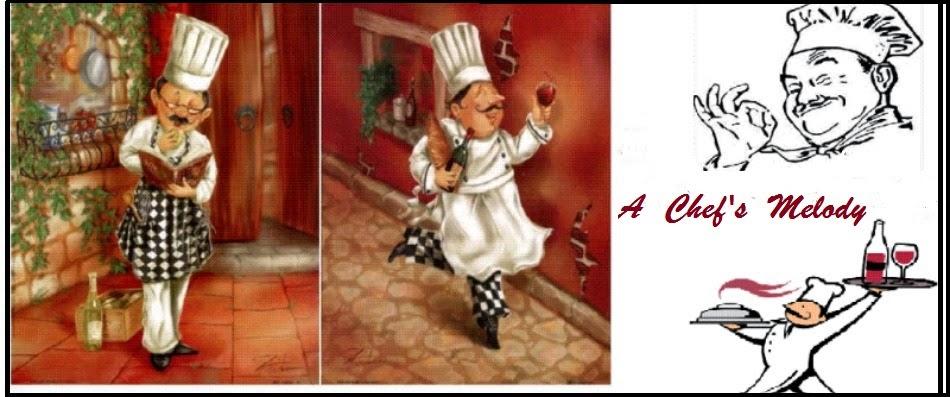 A Chef's Melody