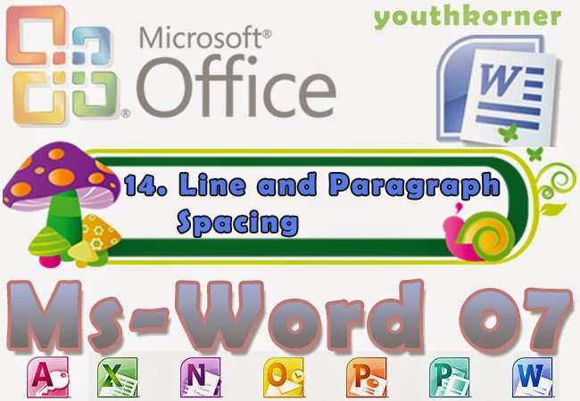Line and Paragraph Spacing Word 2007