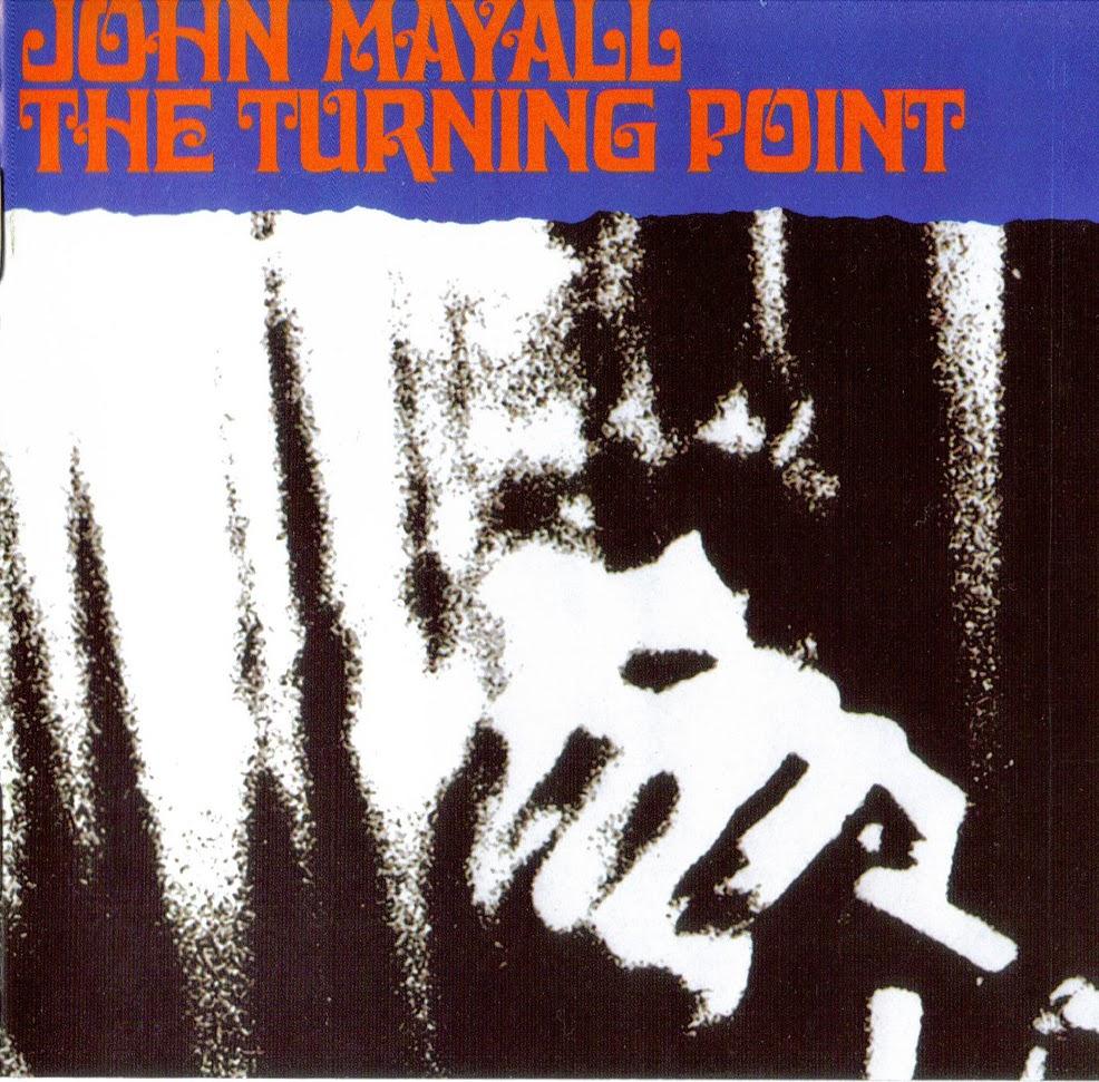Mayall Turning Point John Mayall The Turning