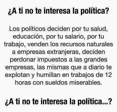 ¿No te interesa la política?