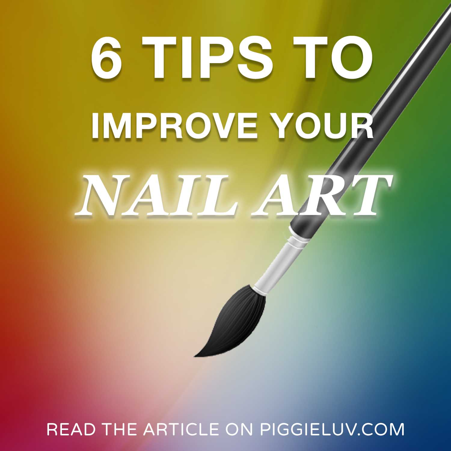 piggieluv 6 tips to improve your nail art skills