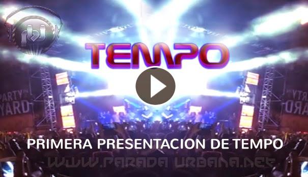 VIDEO - La Primera Presentacion de Tempo en Pto. Rico
