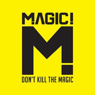 Download Album Magic! Dont Kill The Magic Full Album