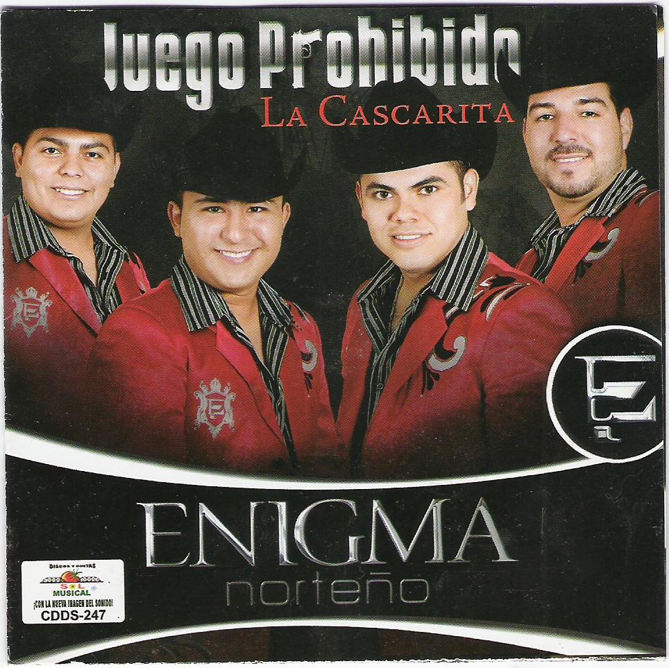 ENIGMA NORTEÑO - JUEGO PROHIBIDO (2010)