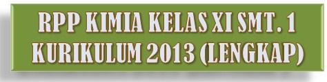 RPP KIMIA 2013 KLS.XI SMT.1 (LENGKAP)