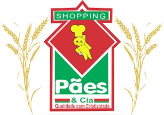SHOPPING PÃES A QUALIDADE EM PRODUTOS ESTÁ AQUI!!!