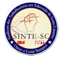 SINTE UNIFICADO, FORTE E DE LUTA!