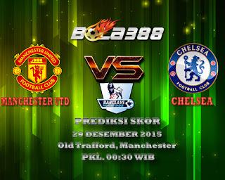 Agen Bola Terpercaya : Prediksi Skor Manchester United Fc Vs Chelsea Fc 29 Desember 2015