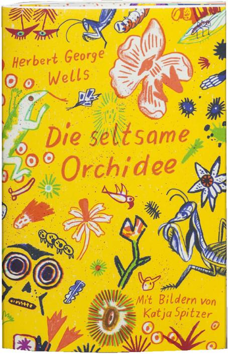 Die seltsame Orchidee von H.G. Wells