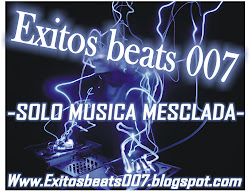 VISITA ESTE BLOGS EXITOS BEATS 007