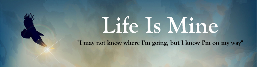 Life Is Mine