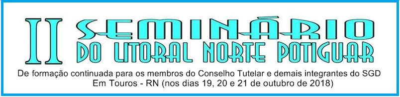 II Seminário do Litoral Norte Potiguar