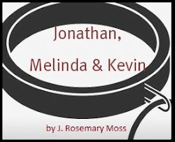 My Jonathan, Melinda & Kevin Stories