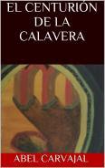 El CenturiÓn de la Calavera