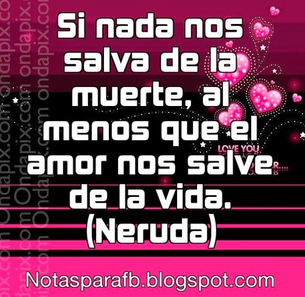 Notita con frases Amor de Neruda