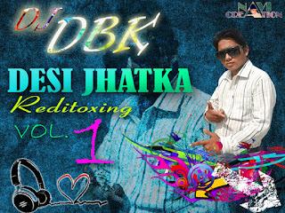 Desi-Jhatka-Vol.01-Dj-Dbk-download-bollywood-remix