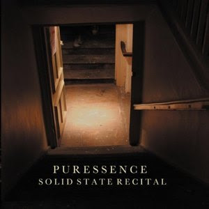 Puressence - Solid State Recital