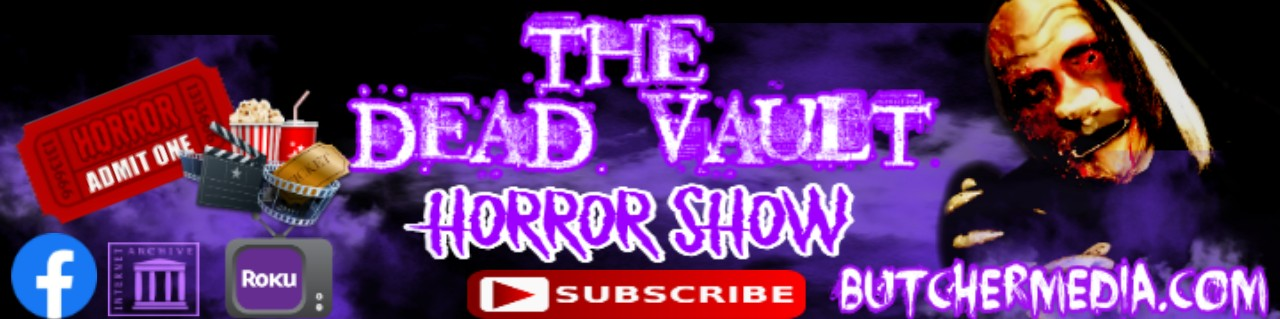 THE DEAD VAULT HORROR SHOW