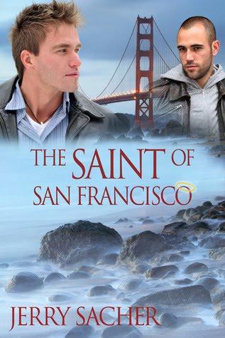 The Saint of San Francisco Jerry Sacher