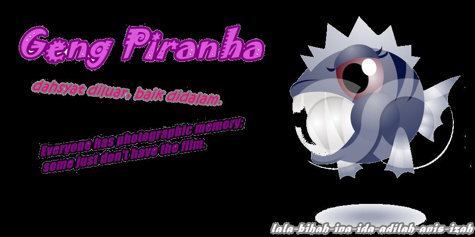 geng piranha