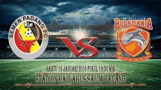 Semen Padang vs Pusamania Borneo FC Piala Jenderal Sudirma