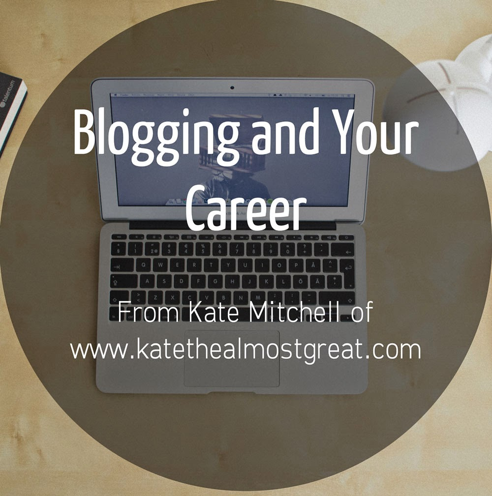 blogging and your career