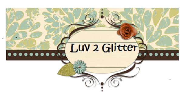 Luv 2 Glitter