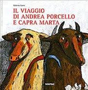 IL VIAGGIO DI ANDREA PORCELLO E CAPRA MARTA