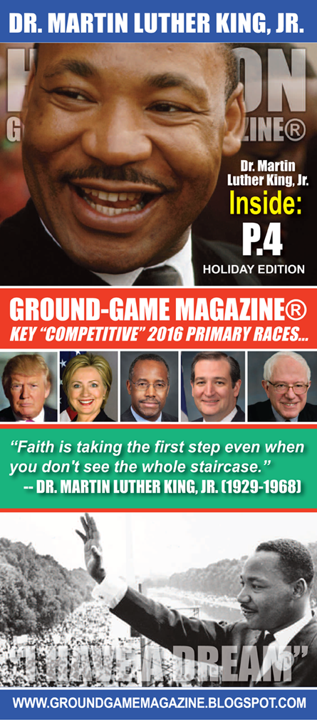 DR. MARTIN LUTHER KING JR EDITION OF GROUND GAME MAGAZINE