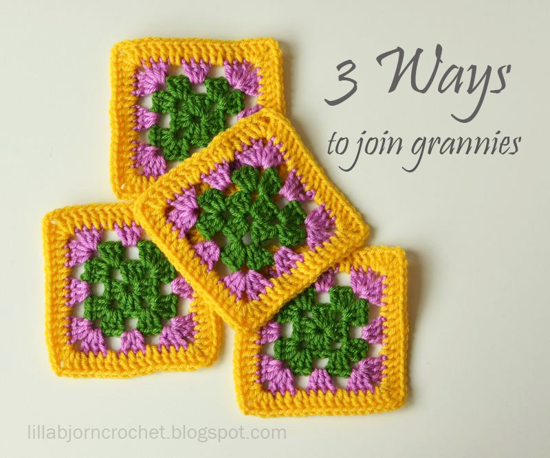3 Ways to Join Granny Squares | LillaBjörn\'s Crochet World