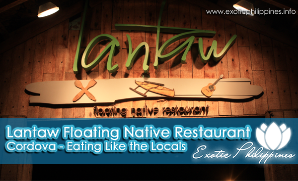 Lantaw Floating Native Restaurant Cordova