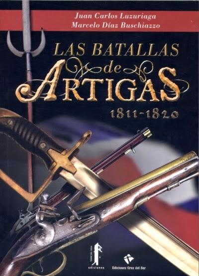 Las batallas de Artigas 1811-1820