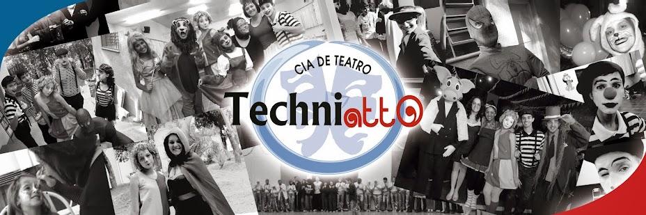 Cia de Teatro Techniatto