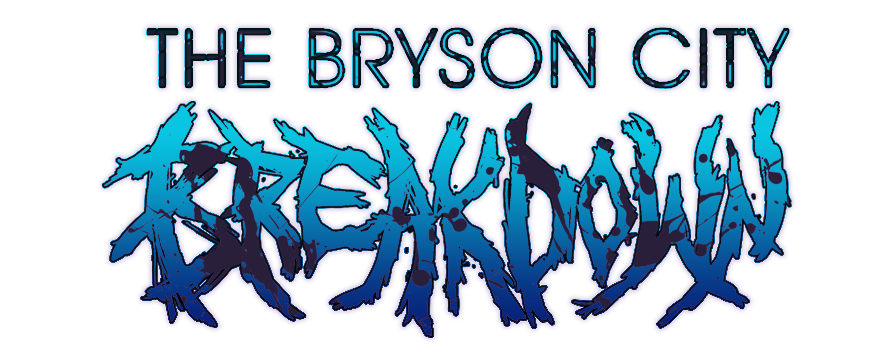 Bryson City Breakdown