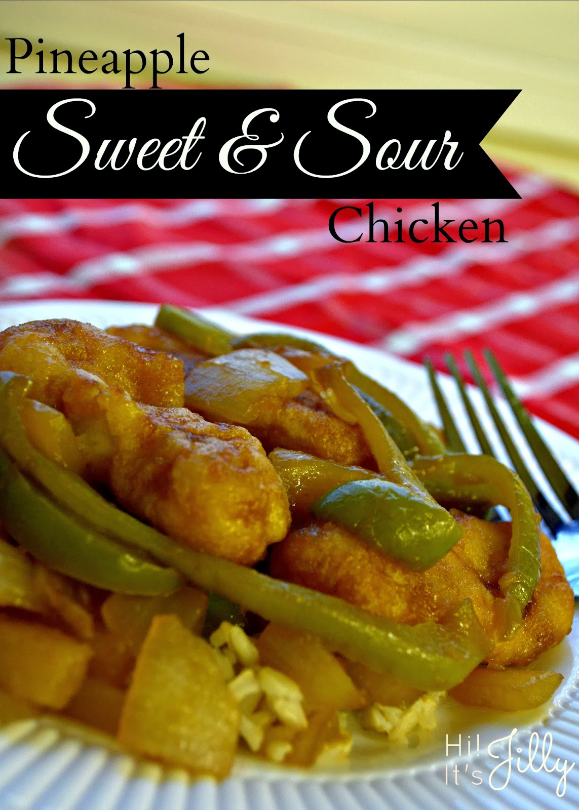 Try this easy and yummy Pineapple Sweet & Sour Chicken from Hi! It's Jilly. It's so easy it's kind of ridiculous. #recipe #chicken #LuvTyson #cbias