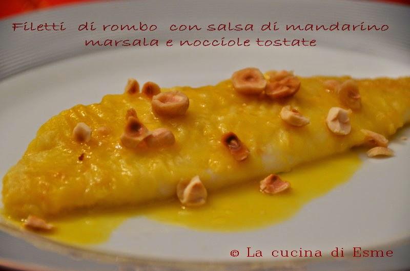 filetti di rombo con salsa al mandarino, marsala e nocciole tostate