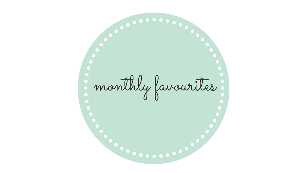 Monthly Favourites Lifestyle March 2015