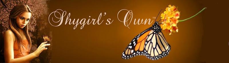 Shygirl's Own