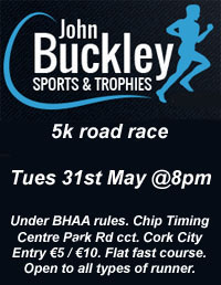 Cork BHAA John Buckley Sports 5k in Cork City...Tues 31st May 2016
