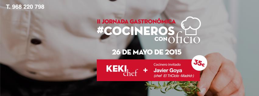 II Jornada Gastronómica #CocinerosConOficio con Javier Goya en Keki Tapería