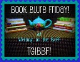 My Book Blurb Friday Posts: