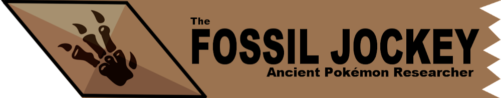 The Fossil Jockey: Ancient Pokémon Research