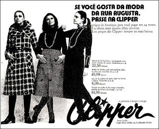 Loja Clipper,  Brazil fashion in the 70's, 1970; moda anos 70; propaganda anos 70; história da década de 70; reclames anos 70; brazil in the 70s; Oswaldo Hernandez