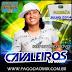 Cavaleiros Do Forro CD - Ao Vivo Em Feira Grande - AL - 05/07/2014