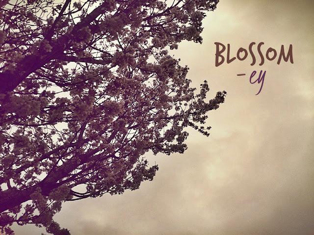 Blossom-ey