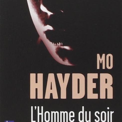 L'homme du soir de Mo Hayder