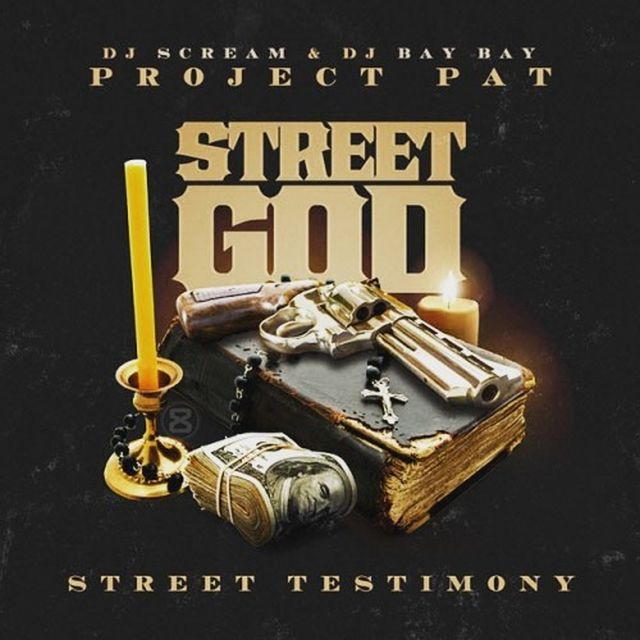 Mixtape: Project Pat - Street God