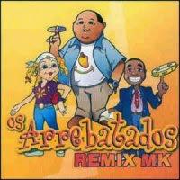 CD completo de -  Os Arrebatados – Remix volume. 1