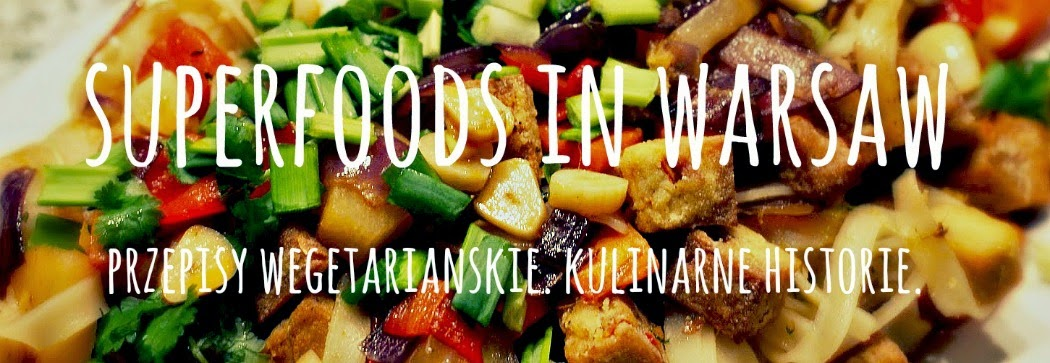 SUPERFOODS IN WARSAW