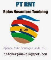 Lowongan Kerja PT RNT (Rolas Nusantara Tambang)